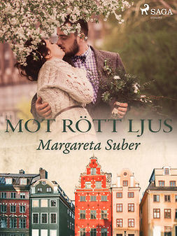 Suber, Margareta - Mot rött ljus, ebook