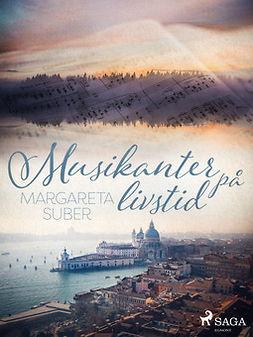 Suber, Margareta - Musikanter på livstid, ebook