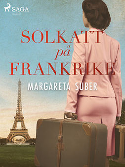 Suber, Margareta - Solkatt på Frankrike, ebook