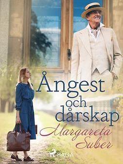Suber, Margareta - Ångest och dårskap, ebook