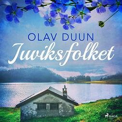 Duun, Olav - Juviksfolket, audiobook