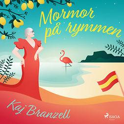 Branzell, Kaj - Mormor på rymmen, audiobook