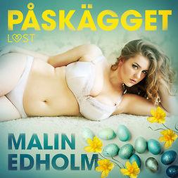 Edholm, Malin - Påskägget - erotik, audiobook