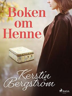 Bergström, Kerstin - Boken om Henne, ebook