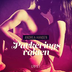 Hansen, Andrea - Parkeringsvakten - erotisk novell, audiobook