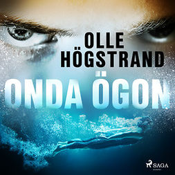 Högstrand, Olle - Onda ögon, audiobook