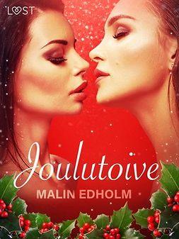 Edholm, Malin - Joulutoive - eroottinen novelli, e-kirja