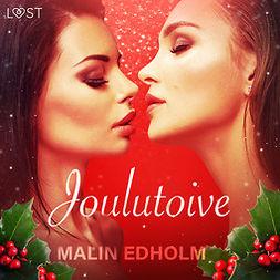 Edholm, Malin - Joulutoive - eroottinen novelli, äänikirja