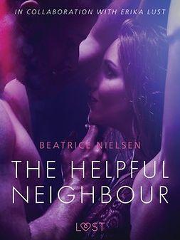 Nielsen, Beatrice - The Helpful Neighbour - erotic short story, e-kirja