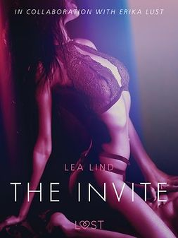 Lind, Lea - The Invite - erotic short story, e-kirja