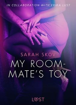 Skov, Sarah - My Roommate's Toy - erotic short story, ebook