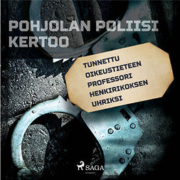 Mäkinen, Teemu - Tunnettu oikeustieteen professori henkirikoksen uhriksi, äänikirja