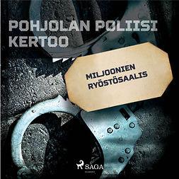 Niemi, Leo - Miljoonien ryöstösaalis, audiobook