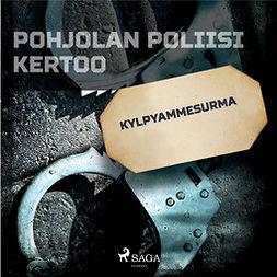 Mäkinen, Jarmo - Kylpyammesurma, äänikirja