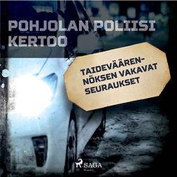 Mäkinen, Teemu - Taideväärennöksen vakavat seuraukset, audiobook