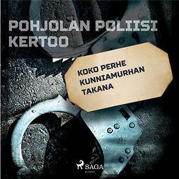 Mäkinen, Jarmo - Koko perhe kunniamurhan takana, äänikirja