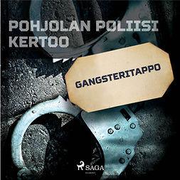 Niemi, Leo - Gangsteritappo, audiobook