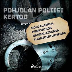 Mäkinen, Jarmo - Norjalainen henkirikos saksalaisessa tuomioistuimessa, äänikirja