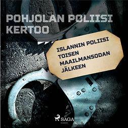 työryhmä, Kustantajan - Islannin poliisi toisen maailmansodan jälkeen, äänikirja