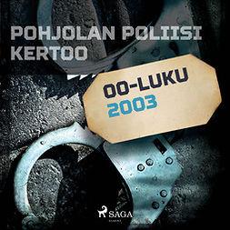 Sandström, Christian - Pohjolan poliisi kertoo 2003, äänikirja