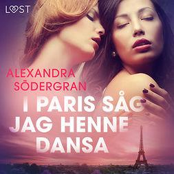 Södergran, Alexandra - I Paris såg jag henne dansa, audiobook