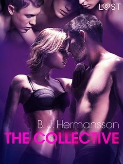 Hermansson, B. J. - The Collective - erotic short story, e-kirja