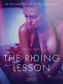 Nielsen, Beatrice - The Riding Lesson - Erotic Short Story, ebook