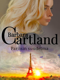 Cartland, Barbara - Pariisin suudelma, e-kirja