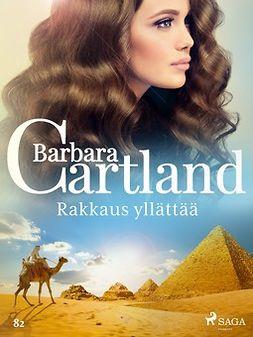 Cartland, Barbara - Rakkaus yllättää, e-kirja