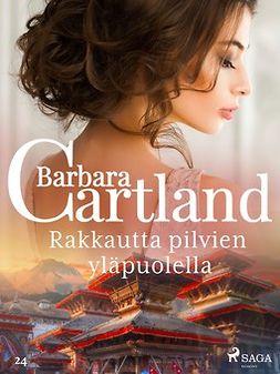 Cartland, Barbara - Rakkautta pilvien yläpuolella, e-kirja