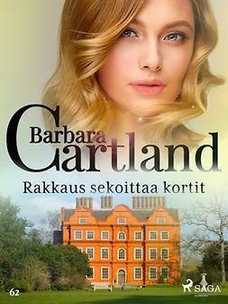 Cartland, Barbara - Rakkaus sekoittaa kortit, e-kirja