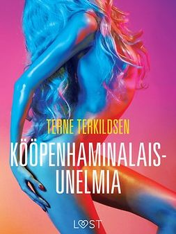 Terkildsen, Terne - Kööpenhaminalaisunelmia - eroottinen novelli, e-kirja