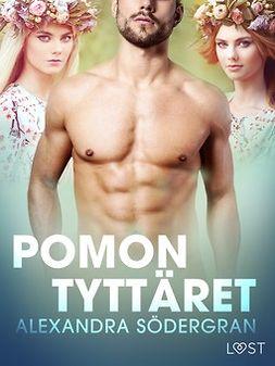 Södergran, Alexandra - Pomon tyttäret - eroottinen novelli, e-bok