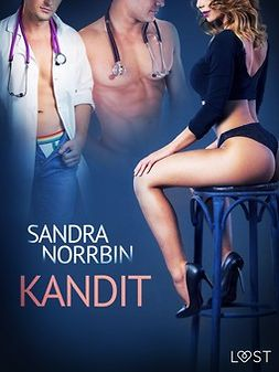 Norrbin, Sandra - Kandit - eroottinen novelli, e-kirja