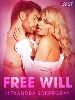 Södergran, Alexandra - Free Will - Erotic Short Story, e-bok