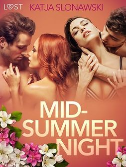 Slonawski, Katja - Midsummer Night - Erotic Short Story, e-kirja