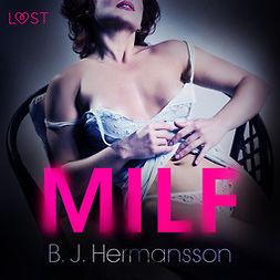 Hermansson, B. J. - MILF - eroottinen novelli, äänikirja
