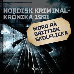 Mohede, Håkan - Mord på brittisk skolflicka, audiobook