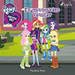 Finn, Perdita - Equestria Girls - En minnesvärd vänskap, audiobook