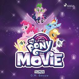 Berrow, G.M. - My Little Pony - Filmen, audiobook