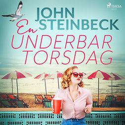 Steinbeck, John - En underbar torsdag, äänikirja