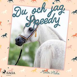 Stehn, Malin - Du och jag, Speedy, audiobook