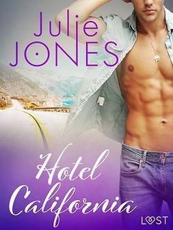 Jones, Julie - Hotel California - erotic short story, ebook