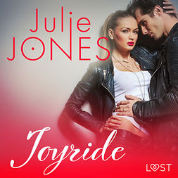 Jones, Julie - Joyride - erotic short story, audiobook