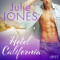Jones, Julie - Hotel California - erotic short story, audiobook