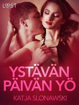 Slonawski, Katja - Ystävänpäivän yö - eroottinen novelli, e-kirja