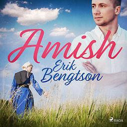 Bengtson, Erik - Amish, audiobook