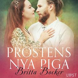 Bocker, Britta - Prostens nya piga - erotisk novell, äänikirja