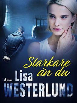 Westerlund, Lisa - Starkare än du, ebook