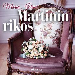 Jotuni, Maria - Martinin rikos, äänikirja